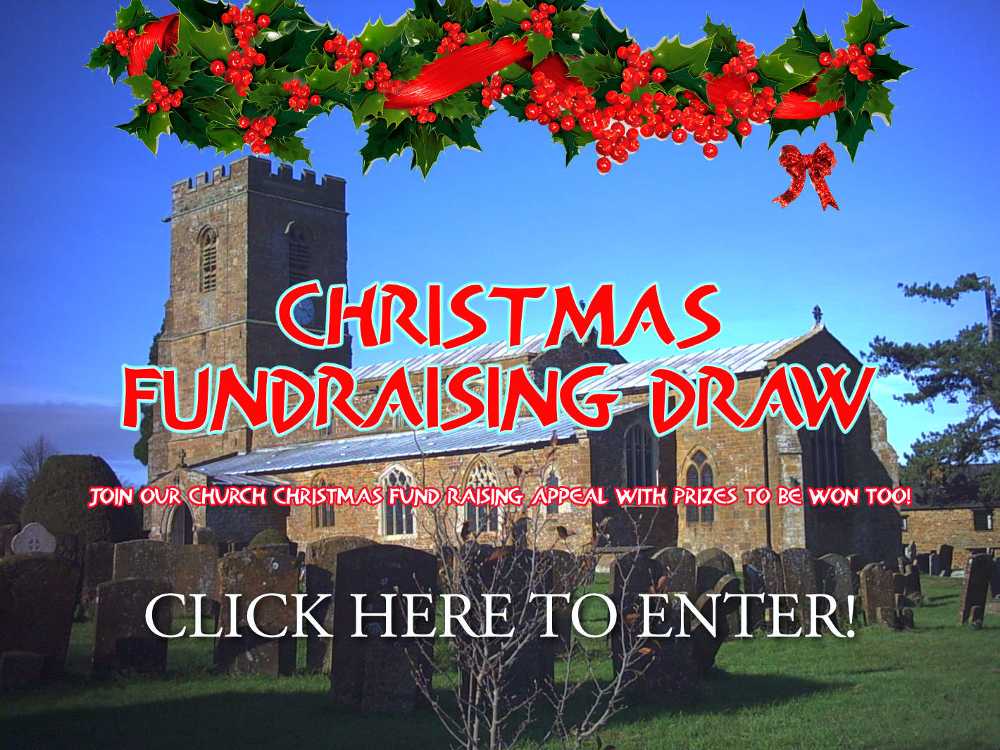 St Mary Magdalene, Wardington, Christmas Fundraising Draw